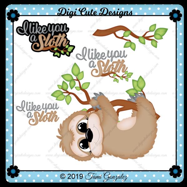 I Like You a Sloth Clip Art