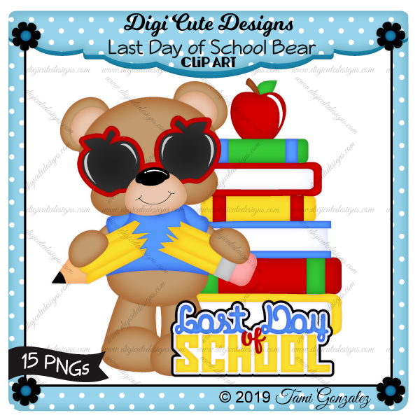 Last Day of School Bear Clip Art-school, books, apple, bear, pencil