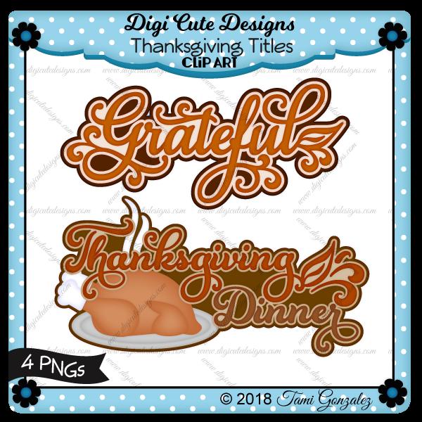 Thanksgiving Titles Clip Art-thanksgiving, autumn, fall, grateful, dinner, turkey