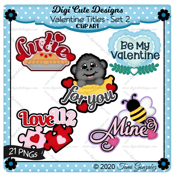 Valentine Titles - Set 2 Clip Art-love, heart, floral swag, gorilla, bananas, pie, puzzle, bee,