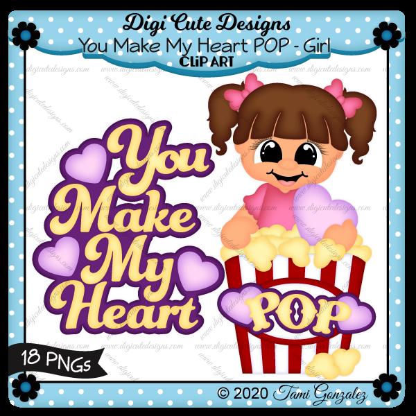 You Make My Heart POP - Girl Clip Art-Valentines Day, love, heart, popcorn
